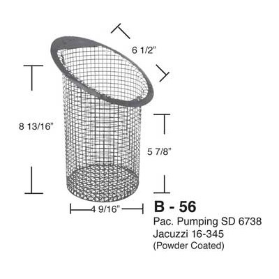 B-56 Pac. Pumping SD 6738 Jacuzzi 16-345 Metal Basket (Plastic-Coated)